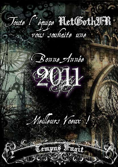 Toute l'�quipe Net.GothFR vous souhaite une bonne ann�e 2011